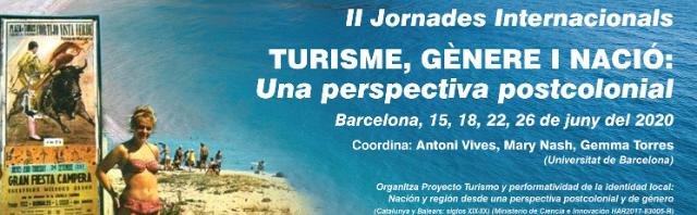 II Jornades Internacionals TURISME, GÈNERE I NACIÓ: Una perspectiva postcolonial Barcelona