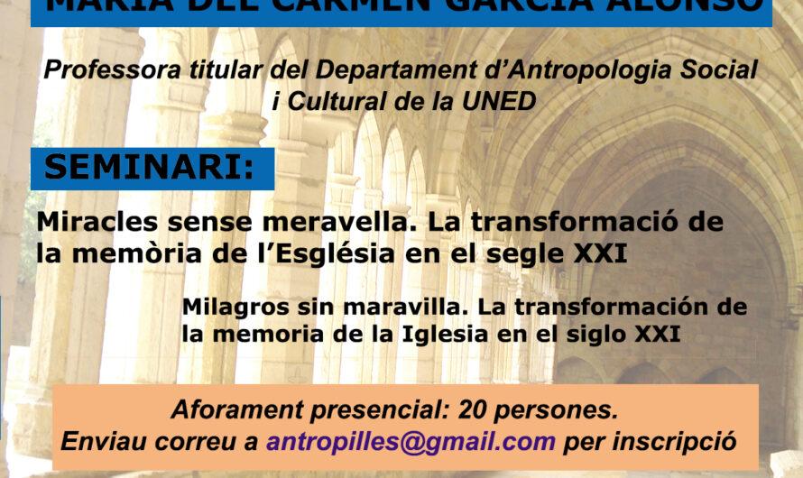"Seminari ""Miracles sense meravella. La transformació de la memòria de l'Esglèsia en el segle XX"", María García Alonso (UNED)"