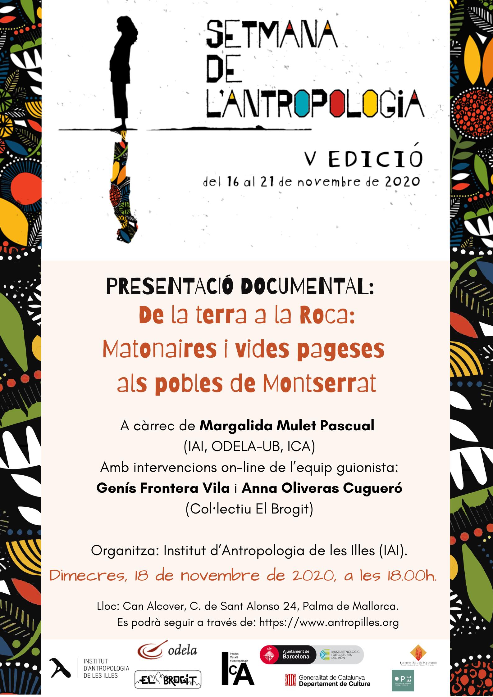 """PRESENTACIÓ DOCUMENTAL: De la terra a la Roca: Matonaires i vides pageses als pobles de Montserrat"""" a la Setmana de l'Antropologia de l'ICA"""