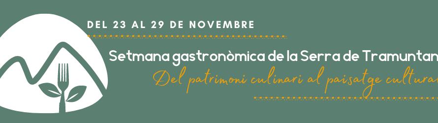 Setmana gastronòmica de la Serra de Tramuntana. Del patrimoni culinari al paisatge cultural
